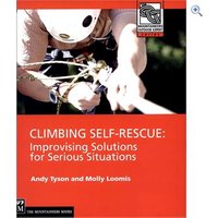 The Mountaineers Books Climbing Self Rescue: Improvising Solutions for Serious Situations Guidebook