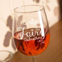 Bespoke Engraved Fairy Godmother Wine Glass - Godmother Gifts