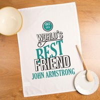 Worlds Best Friend Personalised Tea Towel for Him - Friend Gifts