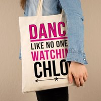 Dance Like No One is Watching Tote Bag - Dance Gifts
