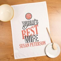 Worlds Best Wife Personalised Tea Towel - Forever Bespoke Gifts