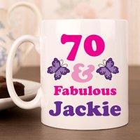 70 And Fab Birthday Mug For Her - 70th Birthday Gifts