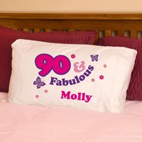 90 And Fabulous Pillowcase For Her - 90th Birthday Gifts
