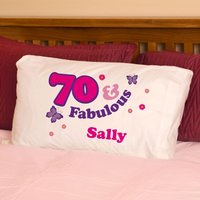 70 And Fabulous Pillowcase For Her - 70th Birthday Gifts