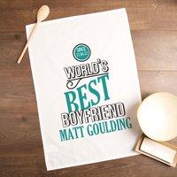 Personalised Worlds Best Boyfriend Tea Towel - Boyfriend Gifts