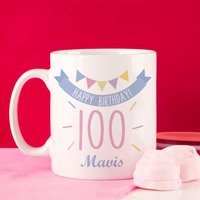 100th Birthday Bunting Mug For Her - 100th Birthday Gifts