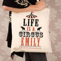 Personalised Life is a Circus Cotton Bag - 16th Birthday Gifts