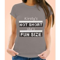Not Short, Shes Fun Size Womens Personalised T-Shirt - Fun Gifts