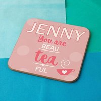Beau-tea-ful Personalised Drinks Coaster - Valentines Day Gifts