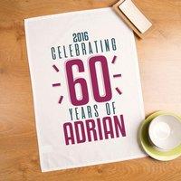 Personalised 60th Birthday Tea Towel - 60th Birthday Gifts