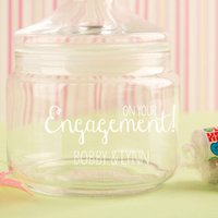 Engraved Engagement Glass Sweet Jar - Engagement Gifts
