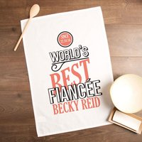 Personalised Worlds Best Fiancée Tea Towel - Forever Bespoke Gifts
