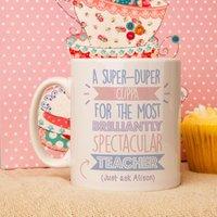 Personalised Best Teacher (Female)...Just Ask Mug - Teacher Gifts
