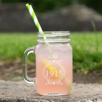 Engraved 100th Birthday Glass Mason Jar For Her - 100th Birthday Gifts