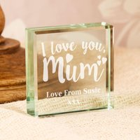 Engraved Love You Mum Glass Block with Personal Message - Mum Gifts