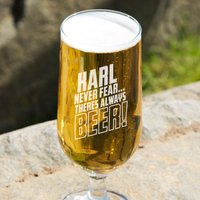Customised Never Fear Beer Glass - 90th Birthday Gifts