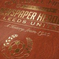 Customised Leeds United Football Club Headline Book - Leeds United Gifts