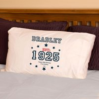 90th Birthday Established Since (Year) Pillowcase For Him - 90th Birthday Gifts