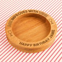 Funny Engraved Age Improves with Wine Oak Bottle Coaster - Forever Bespoke Gifts