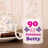 90 And Fab Birthday Mug For Her - 90th Birthday Gifts