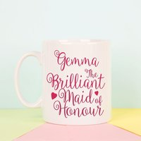 Personalised Brilliant Maid of Honour Mug - Maid Of Honour Gifts