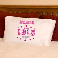 100th Birthday Established Year Pillowcase For Her - 100th Birthday Gifts
