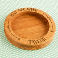 Just Add Wine Engraved Bottle Coaster - Forever Bespoke Gifts
