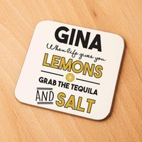 When Life Gives You Lemons Custom Drinks Coaster - Custom Gifts