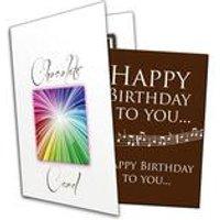 Happy Birthday To You Chocolate Greetings Card