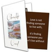 Love Is Not Finding Someone Chocolate Greetings Card
