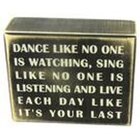 Dance Like No One Is Watching Box Sign