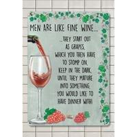 Men Are Like Fine Wine Sign Small