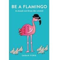 Be A Flamingo - Book