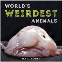 Worlds Weirdest Animals - Book