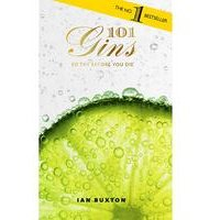 101 Gins: To Try Before You Die - Book