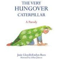 The Very Hungover Caterpillar - Book