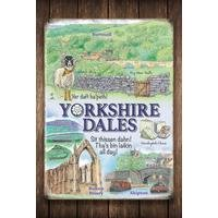Yorkshire Dales Sign