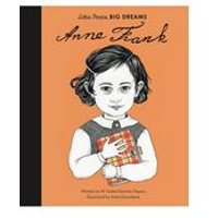 Little People, Big Dreams Anne Frank