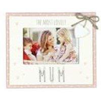 Love Life Most Lovely Mum Frame
