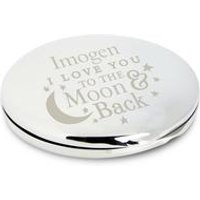 Personalised To The Moon And Back...Round Compact