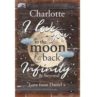 Personalised To the Moon and Infinity... Sign