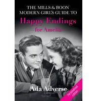 Mills and Boon Modern Girls Guide to Happy Endings