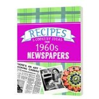 Recipes and Cooking Ideas from 1960s Newspapers - Softback