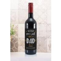 Personalised Just Like a Dad to Me Wine