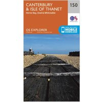 Ordnance Survey Explorer 150 Canterbury & Isle of Thanet Map With Digital Version, D/D