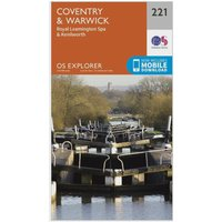 Ordnance Survey Explorer 221 Coventry, Warwick, Royal Leamington Spa & Kenilworth Map With Digital Version, Orange