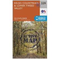 Ordnance Survey Explorer Active 339 Kelso, Coldstream & Lower Tweed Valley Map With Digital Version, D/D