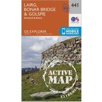 Ordnance Survey Explorer Active 441 Lairg, Bonar Bridge & Golspie Map With Digital Version, Orange