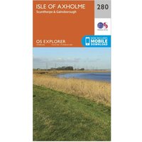 Ordnance Survey Explorer 280 Isle Of Axholme, Scunthorpe & Gainsborough Map With Digital Version - Orange/D, Orange/D