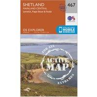 Ordnance Survey Explorer Active 467 Shetland - Mainland Central Map With Digital Version  Orange